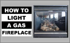 Lighting a Gas Fireplace